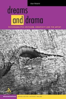 Dreams and Dramas - Disseminations: Psychoanalysis in Context (Paperback)