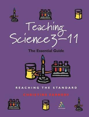 Teaching Science 3-11: The Essential Handbook for Newly Qualifying Teacher - Reaching the Standard S. (Paperback)