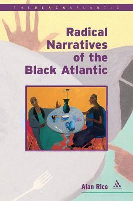 Radical Narratives of the Black Atlantic - Black Atlantic (Paperback)