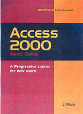 Access 2000 Basic Skills - Smart Guides Series (Paperback)