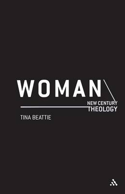 Woman - New Century Theology S. (Paperback)