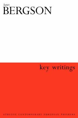 Key Writings - Athlone Contemporary European Thinkers S. (Hardback)