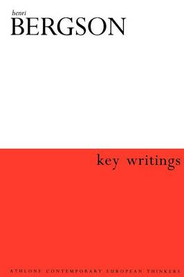 Key Writings - Athlone Contemporary European Thinkers S. (Paperback)