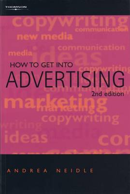 How to Get into Advertising (Paperback)