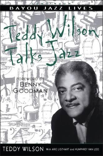 Teddy Wilson Talks Jazz - Bayou Jazz Lives S. (Paperback)