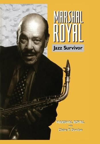 Marshal Royal: Jazz Survivor - Bayou Jazz Lives S. (Paperback)