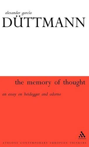 Memory of Thought - Athlone Contemporary European Thinkers S. (Hardback)