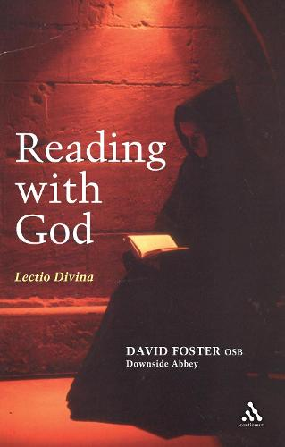 Reading With God: Lectio Divina (Paperback)