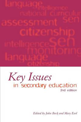 Key Issues in Secondary Education (Paperback)