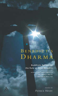 Benedict's Dharma: Buddhists Reflect on the Rule of St.Benedict (Paperback)