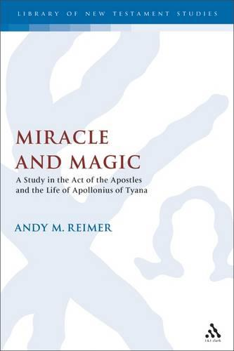 Miracle Workers and Magicians in the Acts of the Apostles (Hardback)