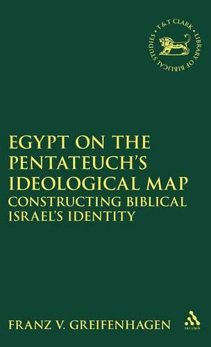 Egypt on the Pentateuch's Ideological Map (Hardback)