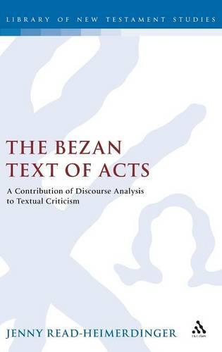 The Bezan Text of Acts (Hardback)