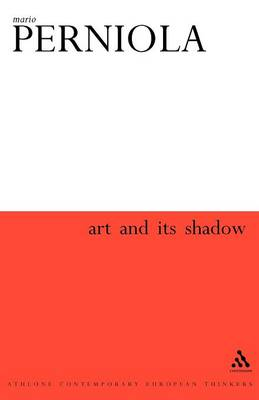 Art & Its Shadow (Paperback)