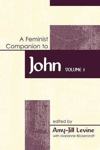 Feminist Companion to John: Vol 1 (Paperback)