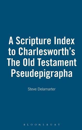"Scripture Index to Charlesworth's ""Old Testament Pseudepigraphia"" (Hardback)"