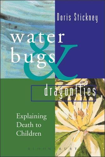 Waterbugs and Dragonflies: Explaining Death to Young Children (Hardback)