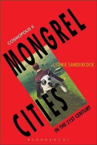 Cosmopolis II: Mongrel Cities of the 21st Century (Paperback)