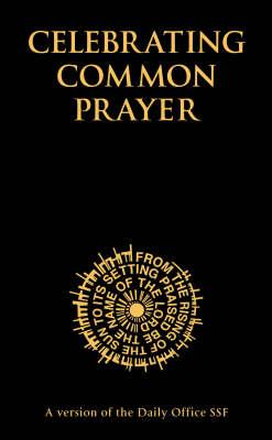 Celebrating Common Prayer (Hardback)
