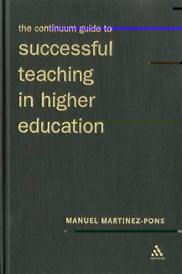 Continuum Guide to Teaching in Higher Education (Hardback)