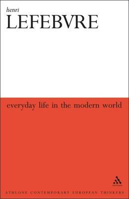 Everyday Life in the Modern World - Bloomsbury Revelations (Paperback)