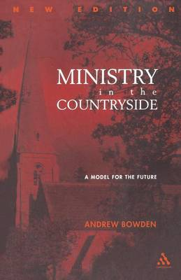 Ministry in the Countryside: A Model for the Future (Paperback)