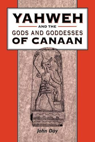 Yahweh and the Gods and Goddesses of Can (Paperback)