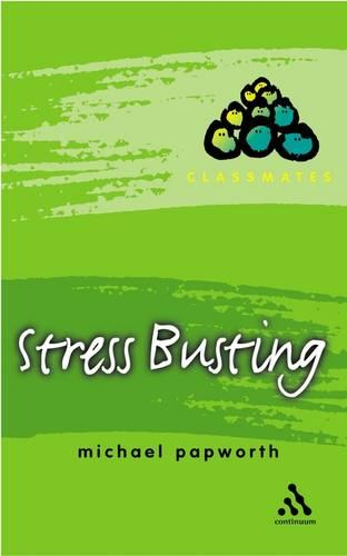 Stress Busting - Classmates S. (Paperback)