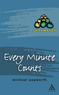 Every Minute Counts - Classmates S. (Paperback)