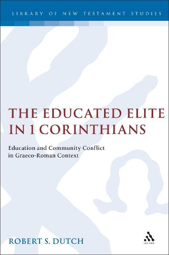 Educated Elite in First Corinthians, the (Hardback)