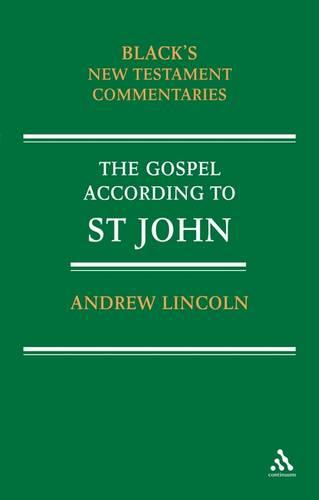 Gospel according to St John - Black's New Testament Commentaries S. (Paperback)