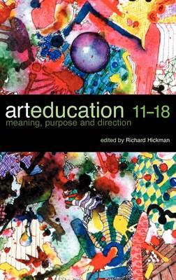 Art Education 11-18 (Hardback)