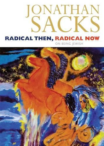 Radical Then, Radical Now: The Legacy of the World's Oldest Religion (Paperback)