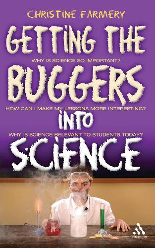 Getting the Buggers into Science (Paperback)