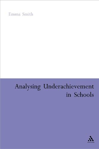 Analysing Underachievement in Schools (Hardback)