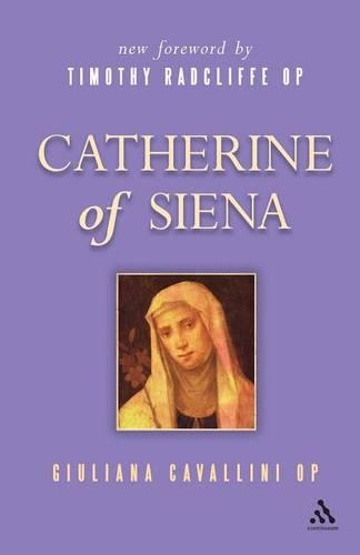 Catherine of Siena - Outstanding Christian Thinkers (Paperback)