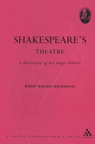 Shakespeare's Theatre - Student Shakespeare Library (Paperback)