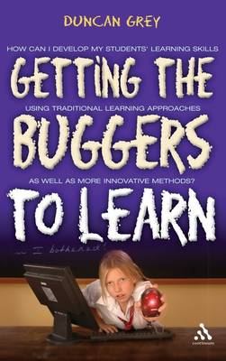 Getting the Buggers to Learn (Paperback)