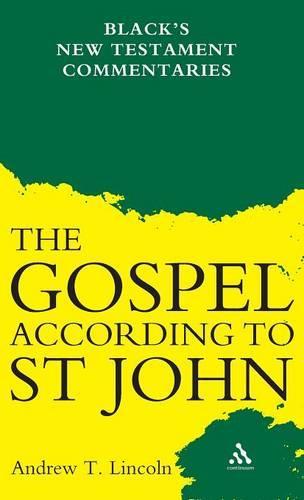Gospel according to St John - Black's New Testament Commentaries S. (Hardback)