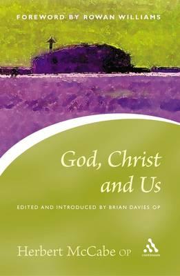 God, Christ and Us (Paperback)