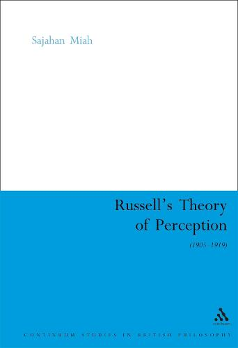 Russell's Theory of Perception - Continuum Studies in British Philosophy (Hardback)