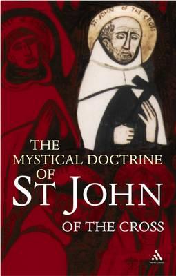 Mystical Doctrine of St. John of the Cross (Paperback)