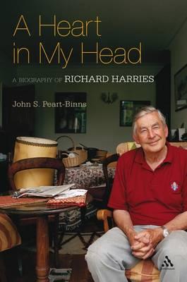 Heart in My Head: A Biography of Richard Harries (Hardback)