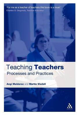 Teaching Teachers: Processes and Practices (Paperback)