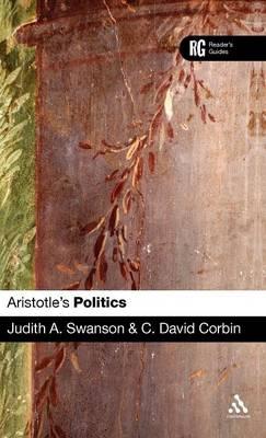 "Aristotle's ""Politics"": A Reader's Guide - A Reader's Guides (Hardback)"