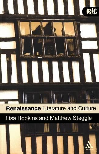 Renaissance Literature and Culture - Introductions to British Literature and Culture S. (Paperback)