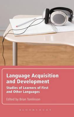 Language Acquisition and Development: Studies of Learners of First and Other Languages (Hardback)