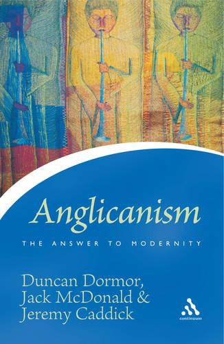 Anglicanism: The Answer to Modernity - Icons Series (Paperback)