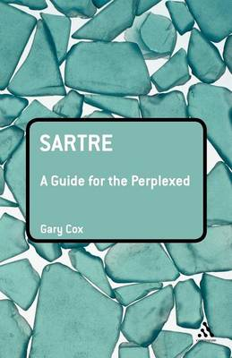 Sartre: A Guide for the Perplexed - Guides for the Perplexed (Paperback)