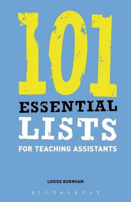 101 Essential Lists for Teaching Assistants - Essential Lists S. (Paperback)